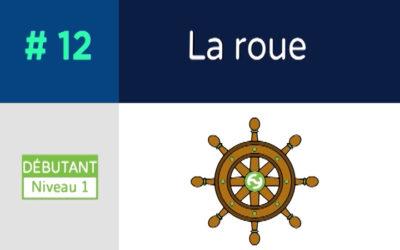 Défis 12 – La roue