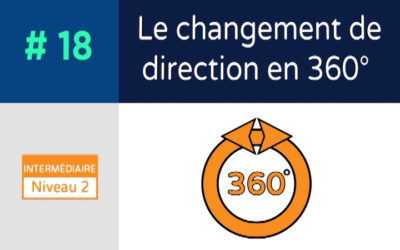 Défi 18 – Le changement de direction en 360°