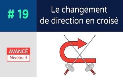 Défi 19 – Le changement de direction en croisé